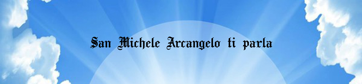 San Michele Arcangelo ti parla